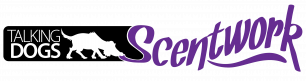 Talking Dogs Scentwork®
